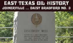 click to read more about East Texas Oil and Gas History in Joinerville, Rusk County ... and the Daisy Bradford No. 3