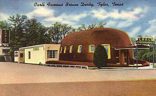Carl's Famous Brown Derby, Tyler, Texas
