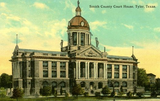 Smith County Courthouse, Tyler, Texas