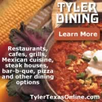 Tyler Texas dining and restaurant scene ... cafes, grills, Mexican cuisine, steak houses, bar-b-cue, pizza, seafood and more ... click for details and Tyler restaurant map